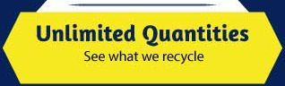Unlimited Quantities | See what we recycle.