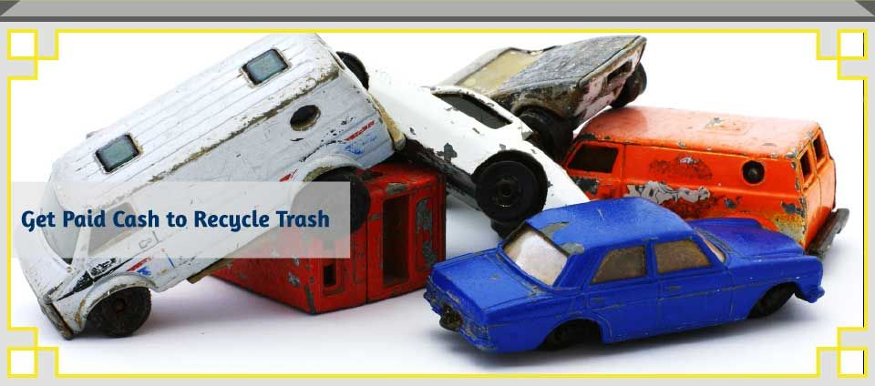 Get Paid Cash to Recycle Trash - toy cars