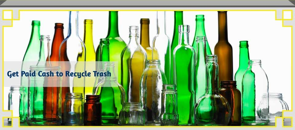 Get Paid Cash to Recycle Trash - glass bottles